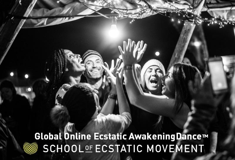 Online Ecstatic Awakening Dance™